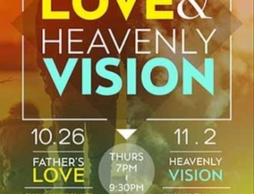 Father's Love & Heavenly Vision 2017